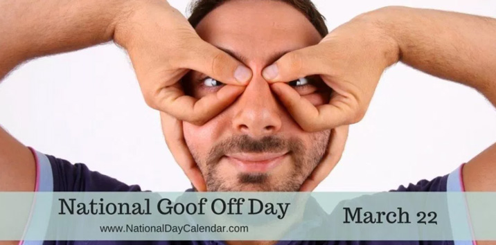 National Goof Off Day